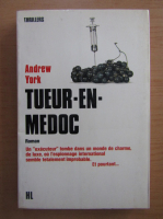 Anticariat: Andrew York - Tueur-en-Medoc