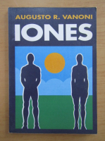 Anticariat: Augusto R. Vanoni - Los iones y la salud