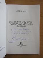 Aureliu Goci - Studii si cercetari literare pentru o noua identitate a clasicilor (cu autograful autorului)