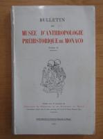 Anticariat: Bulletin du musee d'anthropologie prehistorique de Monaco