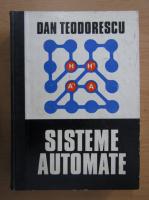 Anticariat: Dan Teodorescu - Sisteme automate
