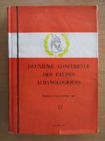 Anticariat: Deuxieme Conference des Etudes Albanologiques (volumul 2)