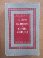 Divo Barsotti - Vie mystique et mystere liturgique
