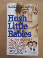 Anticariat: Don Davis - Hush little babies