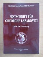 Anticariat: Festschrift fur Gheorghe Lazarovici