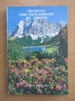 Anticariat: Hannach W. Smith - Secretul unei vieti fericite de crestin