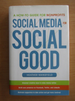 Anticariat: Heather Mansfield - Social Media for Social Good