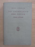 Anticariat: Hugo Dingler - Die Grundlagen der Physik