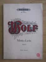 Anticariat: Hugo Wolf - Gedichte von Eduard Morike fur eine Singstimme und Klavier (volumul 3)