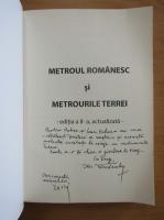 Anticariat: Ilie Tanasache - Metroul romanesc si metrourile Terrei (cu autograful autorului)