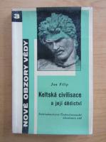 Anticariat: Jan Filip - Keltska civilisace a jeji dedictvi