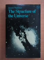 Jayant Narlikar - The Structure of the Universe