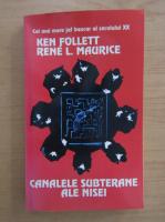 Ken Follett - Canalele subterane ale Nisei