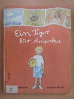 Anticariat: Kirsten Boie - Ein Tiger fur Amerika