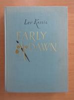 Lev Kassil - Early Dawn