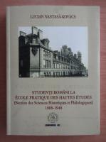 Lucian Nastasa-Kovacs - Studenti romani la Ecole Pratique des Hautes Etudes