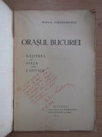 Anticariat: Mihail Theodorescu - Orasul bucuriei (cu autograful autorului)