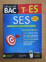 Anticariat: Objectif Bac. Sciences Economiques et Sociales Terminale ES