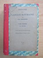 Anticariat: Ovid Densusianu - Histoire de la langue roumaine (volumul 1)