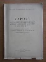 Anticariat: Raport asupra activitatii stiintifice a Muzeului National de Antichitati in anii 1942 si 1943