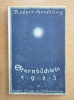 Anticariat: Robert Henseling - Sternbuchlein 1925