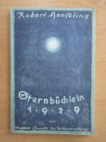 Anticariat: Robert Henseling - Sternbuchlein 1929