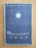 Anticariat: Robert Henseling - Sternbuchlein 1930
