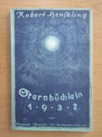 Anticariat: Robert Henseling - Sternbuchlein 1932