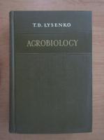 Anticariat: T. D. Lysenko - Agrobiology