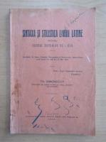 Th. Simenschy - Sintaxa si stilistica limbii latine pentru cursul superior de liceu