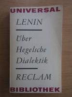Vladimir Ilici Lenin - Uber Hegelsche Dialektik