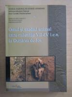 Adrian Balasescu - Omul si mediul animal intre mileniile VII-IV i. e. n. la Dunarea de Jos