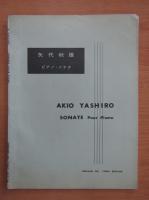 Anticariat: Akio Yashiro - Sonate pour piano