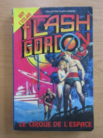 Anticariat: Alex Raymond - Flash Gordon. Le cirque de l'espace
