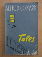 Alfred Coppard - Tales