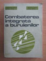 Anticariat: C. Pintilie - Combaterea integrata a buruienilor