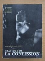 Anticariat: Claude Jean-Nesmy - Pratique de la confession