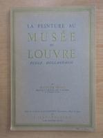 Clotilde Misme - La peinture au Musee du Louvre. Ecole hollandaise