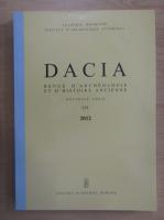 Anticariat: Dacia. Revue d'archeologie et d'histoire ancienne (volumul 56)