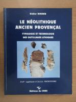 Anticariat: Didier Binder - Le neolithique ancien provencal