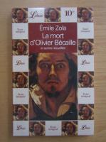 Anticariat: Emile Zola - La mort d'Olivier Becaille