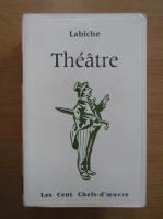 Eugene Labiche - Theatre
