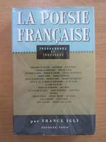 France Igly - Troubadours et trouveres. La poesie francaise