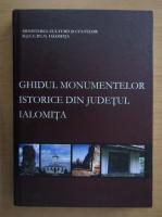 Ghidul monumentelor istorice din Judetul Ialomita