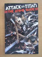 Anticariat: Hajime Isayama - Attack on Titan. The Anime Guide