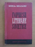 Horia Deleanu - Impresii literare sovietice