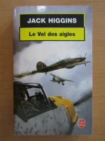 Anticariat: Jack Higgins - Le Vol des aigles