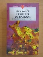 Jack Vance - Le palais de l'amour