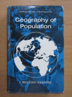 Anticariat: Jacqueline Beaujeu Garnier - Geography of population