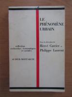 Jacques Antoine - Le Phenomene Urbain